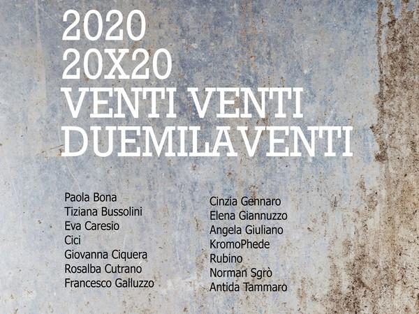 2020 - 20X20 - VENTIVENTI - DUEMILAVENTI