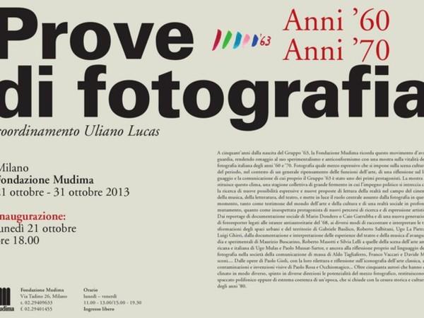 Prove di fotografia. Anni '60 Anni '70, Fondazione Mudima, Milano