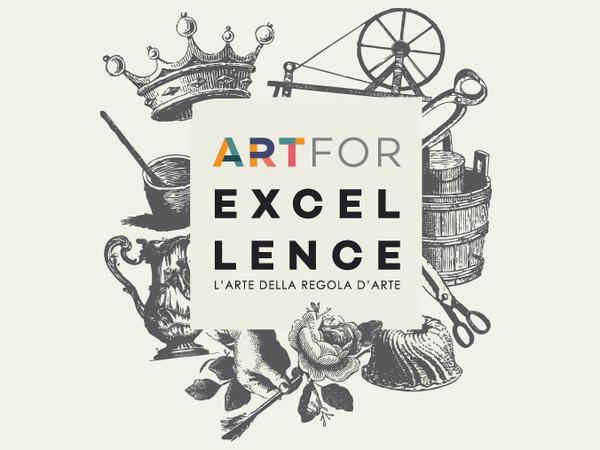 Art for Excellence: l'arte della regola d'arte