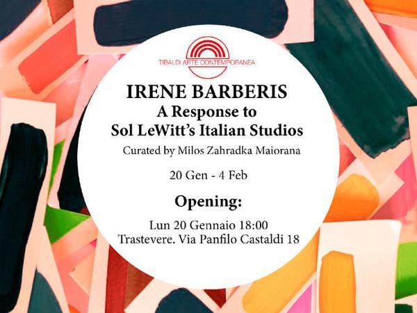 Irene Barberis. A Response to Sol LeWitt's Italian Studios, Tibaldi Arte Contemporanea, Roma