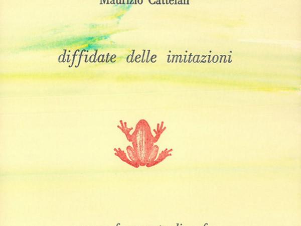 Alberto Casiraghy, Maurizio Cattelan diffidate delle imitazioni con un frammento di wafer