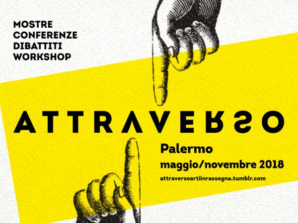 Attraverso, Rassegna, Palermo