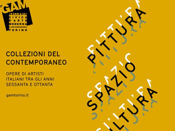 Pittura spazio. Scultura Le collezioni del contemporaneo, GAM – Galleria Civica d'Arte Moderna e Contemporanea, Torino