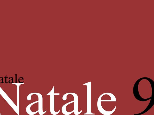 NATALE/NATALE. IX Edizione