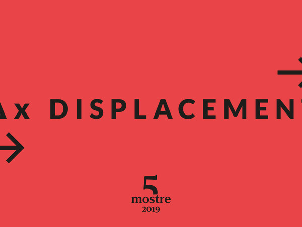 Cinque Mostre 2019: Δx Displacement, American Academy in Rome