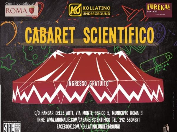 Cabaret Scientifico, Hangar delle Arti, Roma