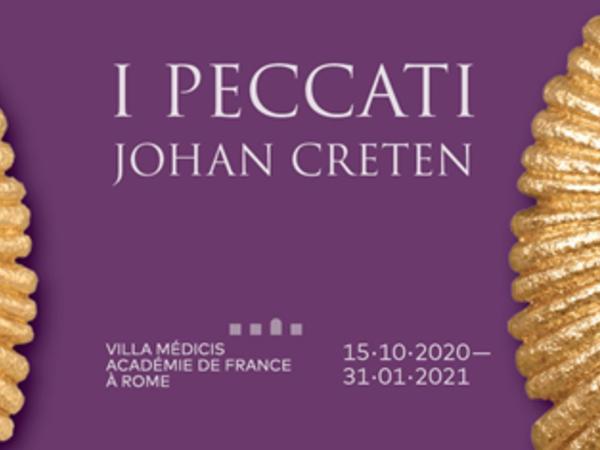 I Peccati Johan Creten, Accademia di Francia a Roma - Villa Medici