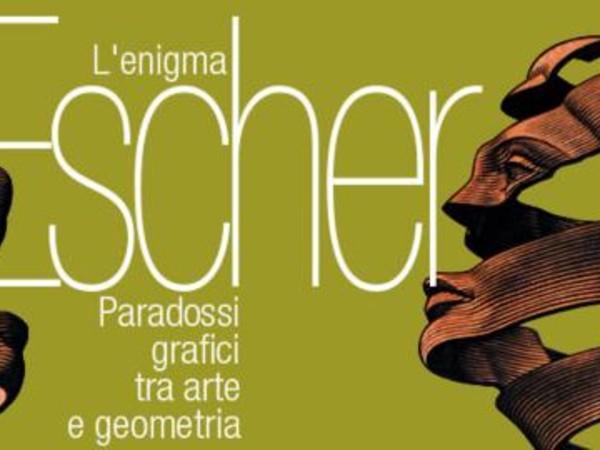 L'Enigma Escher. Paradossi grafici tra arte e geometria, Il Filatoio, Coraglio