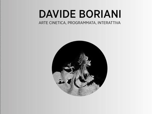 Davide Boriani. Arte cinetica, programmata, interattiva di Lucilla Meloni