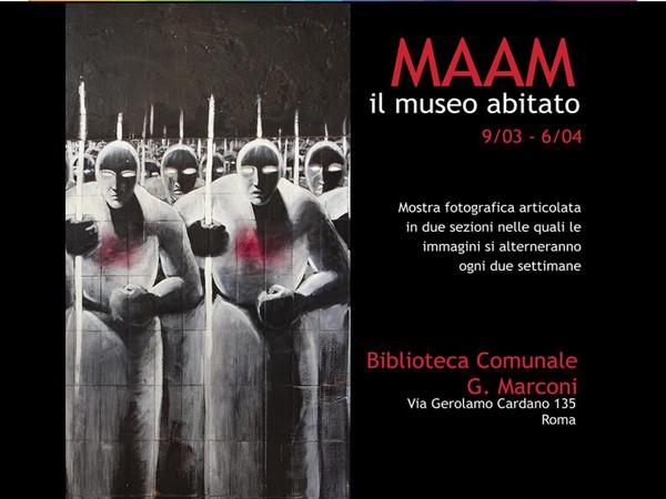 MAAM: il museo abitato,Biblioteca Comunale Guglielmo Marconi, Roma