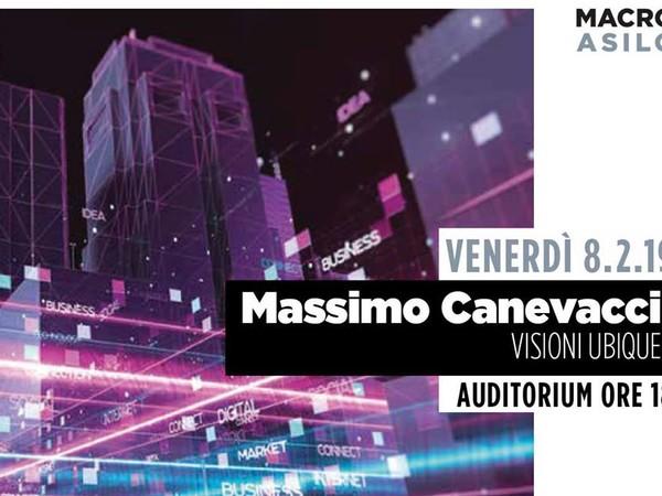 Visioni ubique. Un'esperienza antropologica sulle arti digitali - Lectio Magistralis di Massimo Canevacci