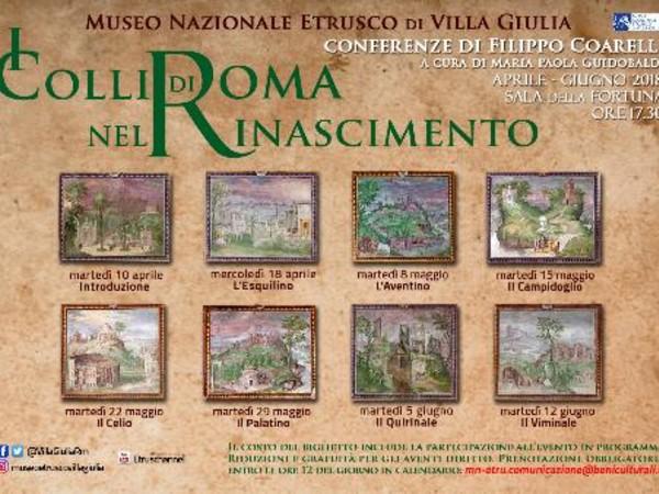 I Colli di Roma nel Rinascimento, Museo Nazionale Etrusco di Villa Giulia, Roma