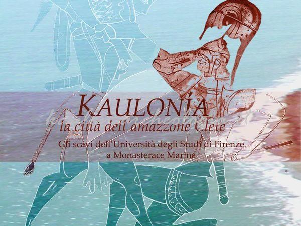 Kaulonia la città dell'amazzone Clete, Museo Archeologico Nazionale di Firenze