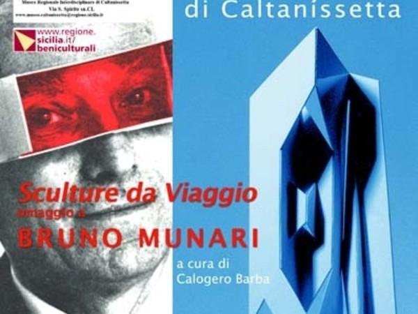 Sculture da Viaggio omaggio a Bruno Munari, Museo Regionale Interdisciplinare, Caltanissetta