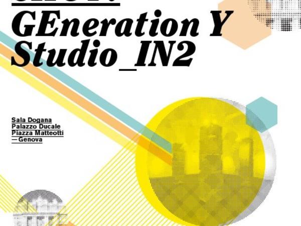 Shot! Generation Y. Studio_IN2, Palazzo Ducale, Genova