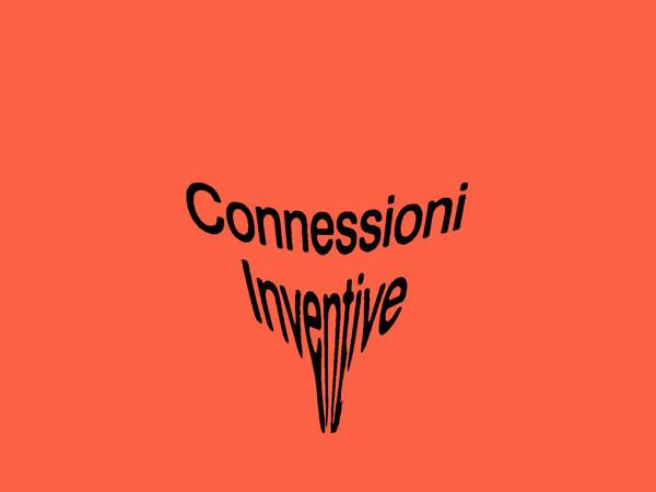 Connessioni Inventive. Vita, emozioni ed esperienze sociali