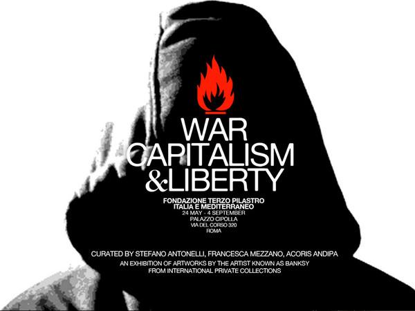 War, Capitalism & Liberty <br />Guerra, Capitalismo & Libertà