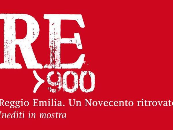Reggio Emilia. Un Novecento ritrovato – Inediti in mostra