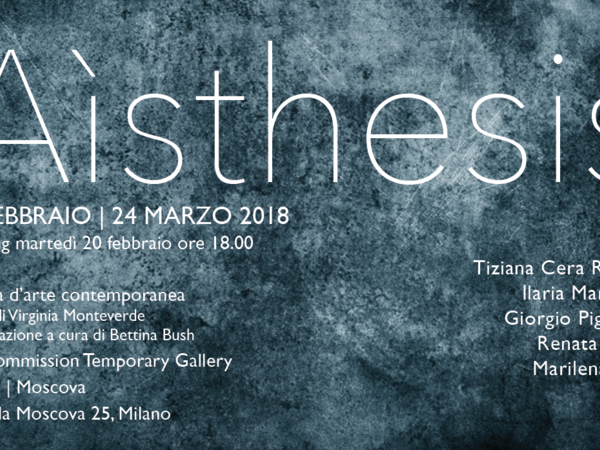 Aìsthesis, Art Commission Temporary Gallery, Milano