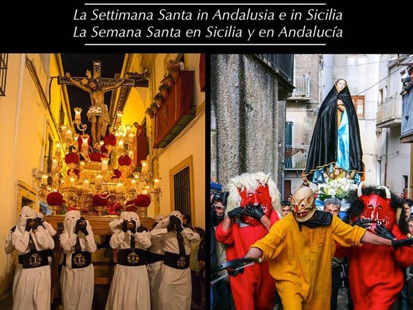 Pasos e Misteri. La Settimana Santa in Sicilia e in Andalusia