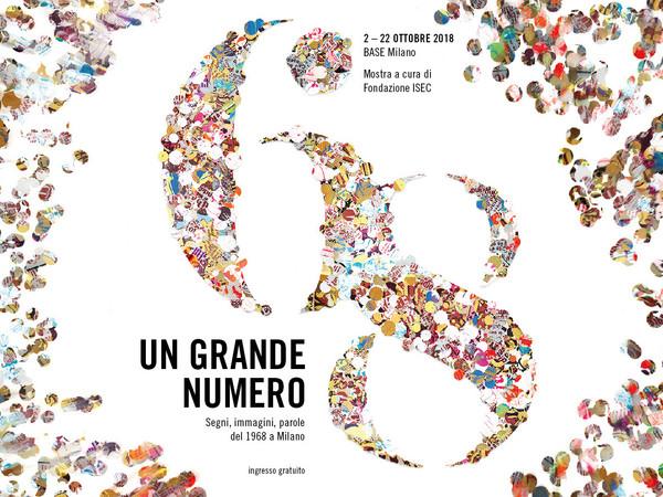 Un grande numero. Segni immagini parole del 1968 a Milano