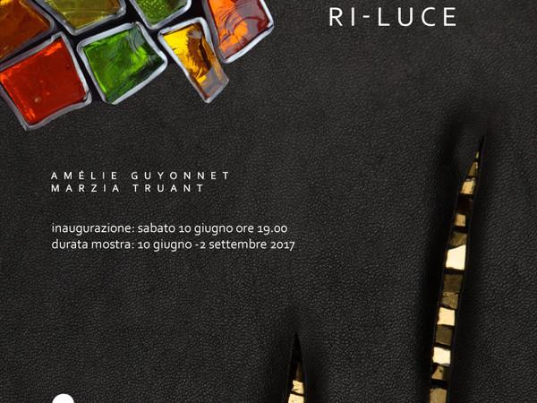Ri-Luce di Amélie Guyonnet e Marzia Truant,Spazio Espositivo EContemporary, Trieste