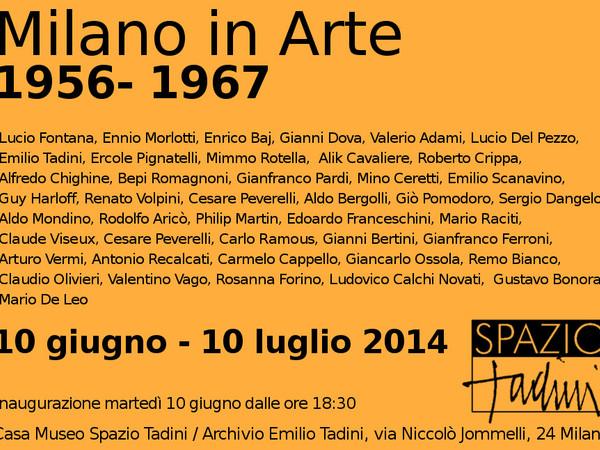 Milano in Arte 1945-2015. Seconda Tappa 1956 / 1967