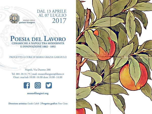 Poesia del Lavoro. Ceramiche a Napoli tra modernità e innovazione 1882 - 1892