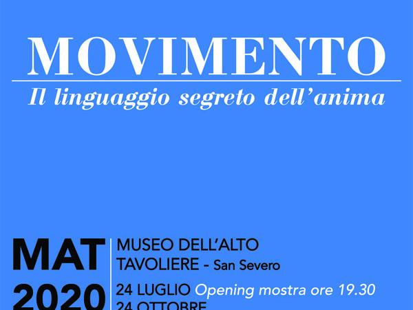 MOVIMENTO. Il linguaggio segreto dell'anima - Mostra - San Severo - MAT Museo dell'Alto Tavoliere - Arte.it
